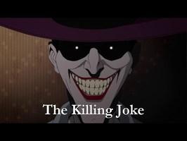 Totalement rien à voir - Vlog - The Killing Joke, le long métrage animé