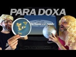 PARA DOXA - La TERRE PLATE
