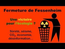 Fermeture de Fessenheim, une victoire pour l'écologie ?
