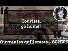 Usul. « Tourists, go home! »
