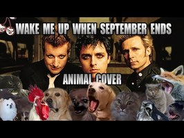 Green Day - Wake Me Up When September Ends (Animal Cover)
