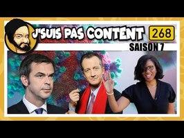 J'SUIS PAS CONTENT ! #S07E10 : Véran VS Soignants, Barbier VS Dignité & Moreno VS Machos !