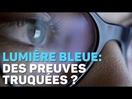 Lunettes antilumière bleue : des preuves truquées ?