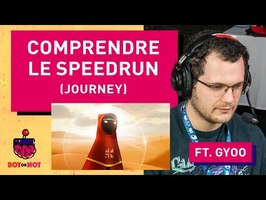Comprendre le Speedrun ft. Gyoo - BOT OR NOT #2