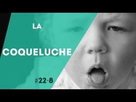 PNN 22.8 - La Coqueluche