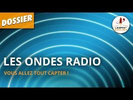 LES ONDES RADIO - Dossier #34 - L'Esprit Sorcier