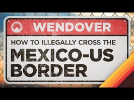 How to Illegally Cross the Mexico-US Border