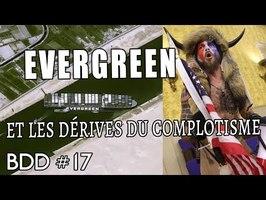 Evergreen et les dérives du complotisme