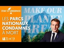LES PARCS NATIONAUX CONDAMNÉS À MORT