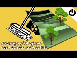 ⚡☢️🗑️ Stockage géologique profond des déchets radioactifs - DÉCHETS RADIOACTIFS #4