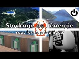 Stockage de l'énergie sous forme mécanique: STEP, volant d'inertie et air comprimé - Énergie#7