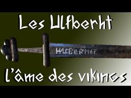 La forge d'Aslak - Les Ulfberht, l'âme des vikings