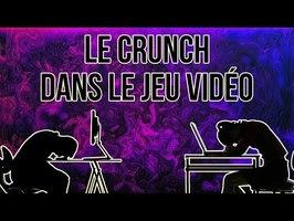Le Crunch dans le jeu vidéo de 2004 à 2021, magouilles, menaces, tout y passe !