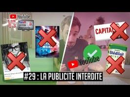 YouTube VS la télé #29 : Les interdictions de publicité