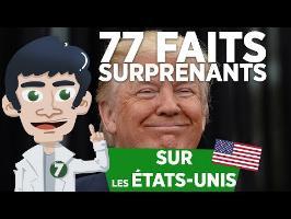 77 FAITS SURPRENANTS SUR LES ÉTATS-UNIS !!
