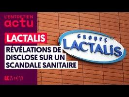 LACTALIS : RÉVÉLATIONS DE DISCLOSE SUR UN SCANDALE SANITAIRE