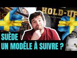 Suède : ne rien faire face au Covid. Que vaut la solution du film Hold up ?