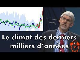 Le climat des derniers milliers d'années. [Analyse] V. Courtillot Part. 2