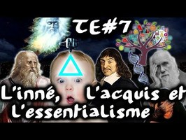 L'inné, l'acquis et l'essentialisme - #TraitdEsprit 7