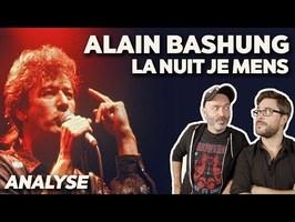 L'histoire de LA NUIT JE MENS de ALAIN BASHUNG (feat. Lofofora) - UCLA