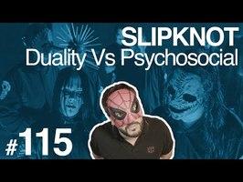 UCLA #115 : Duality Vs Psychosocial - SLIPKNOT