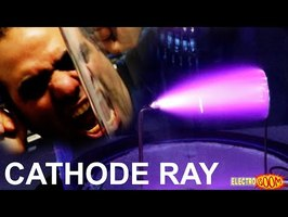 Making Super Fast Electrons, Cathode Ray