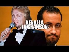 [REUPLOAD] BENALLA - LA CHANSON -