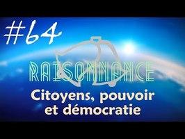 64 - Gilets jaunes et contradiction démocratique - Raisonnance