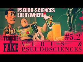 Virus & pseudosciences (Tronche de Fake 5.2)