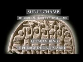 Le Raid viking : Le Pillage de Lindisfarne - Sur le Champ