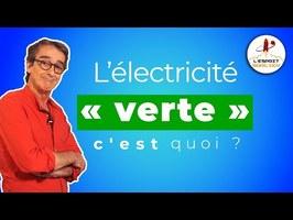 L'électricité verte, c'est quoi ? - L'Esprit Sorcier