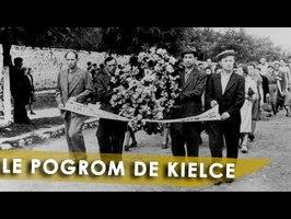 LE POGROM DE KIELCE : MASSACRE DE JUIFS SUITE AUX RUMEURS DE SACRIFICES SATANIQUES D'ENFANTS