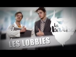 LES LOBBIES - LA BARBE