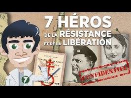 7 Héros de la Résistance et de la Libération