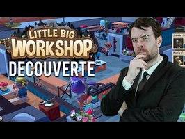 DECOUVERTE - LITTLE BIG WORKSHOP ( un des meilleurs jeu de gestions)