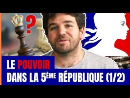 LE POUVOIR DANS LA 5ème RÉPUBLIQUE