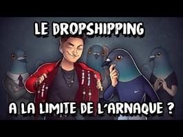 LMPC17 - Le DROPSHIPPING : la nouvelle ARNAQUE ?