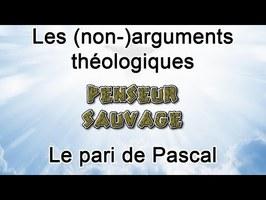 Les (non-)arguments théologiques - EP 3 - Le pari de Pascal