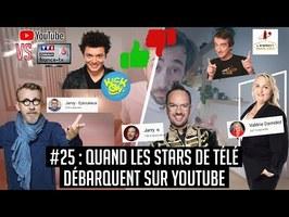 YouTube VS la télé #25 : Quand les stars de TV débarquent sur YouTube