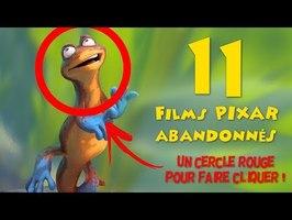 11 Films PIXAR ABANDONNÉS ou Transformés !