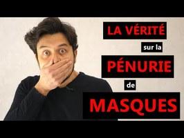 La vérité sur la pénurie de masques - Karim Duval