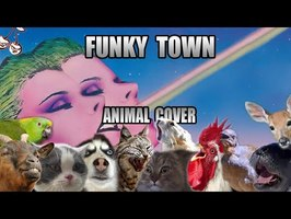 Lipps inc. - Funky Town (Animal Cover)