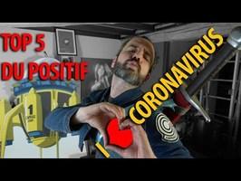 I love CORONAVIRUS - Les points positifs