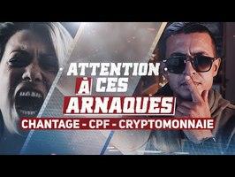 ARNAQUES AUX CRYPTOMONNAIES - CHANTAGE AFFECTIF ET CPF - TOPSCAM #1