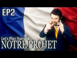 (Let's play Narratif) - NOTRE PROJET- Episode 2