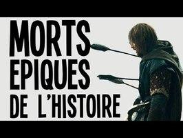 Les morts EPIQUES de l'Histoire - Nota bene #35