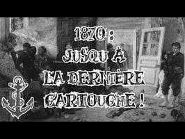 Le Petit Théâtre des Opérations - 1870 : Jusqu'à la dernière cartouche !