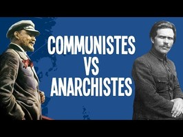 Communistes VS Anarchistes - La révolution Russe