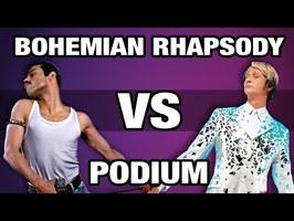 Bohemian Rhapsody VS Podium - WTM