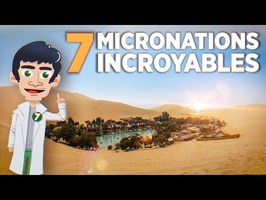 7 MICRONATIONS INSOLITES